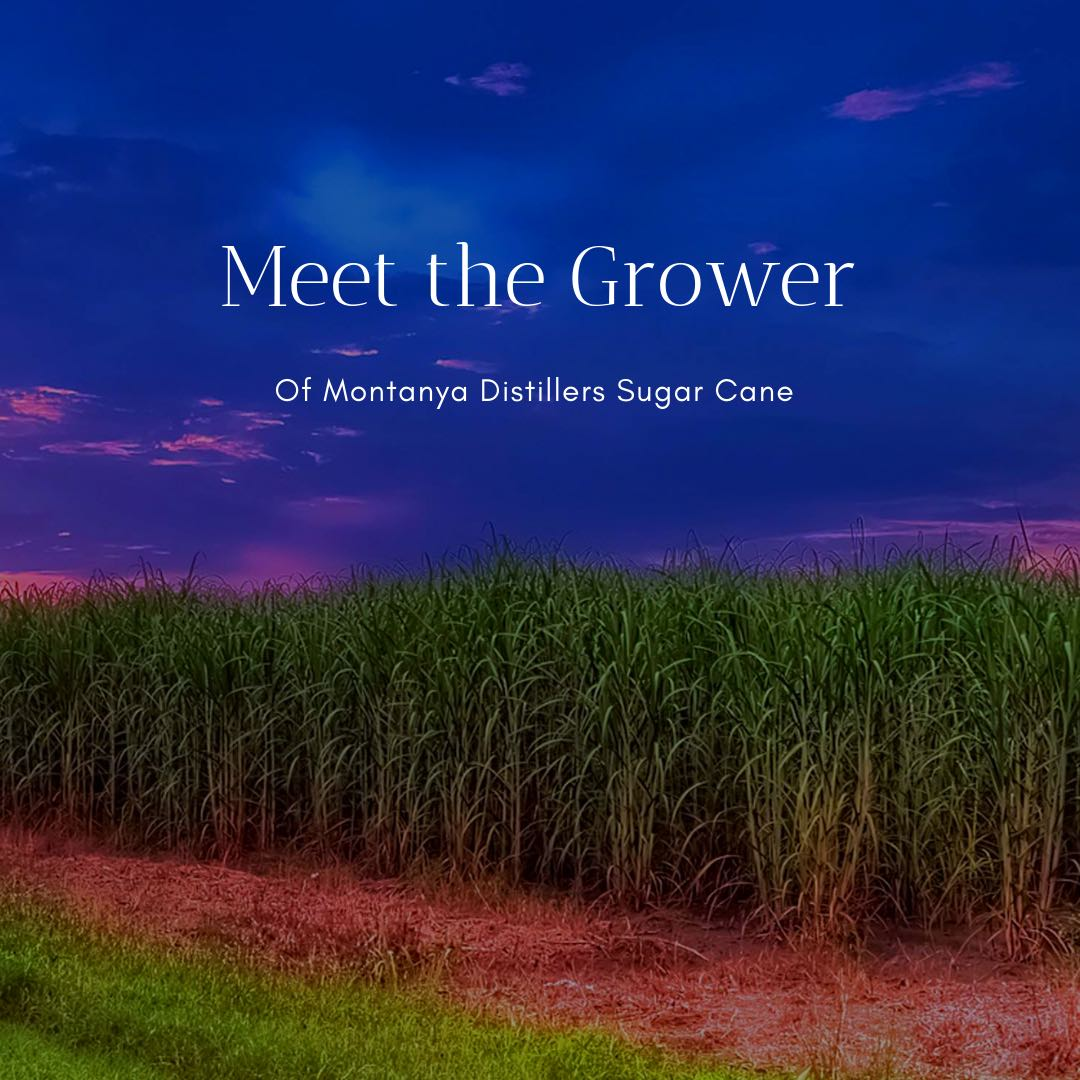 We know our sugar cane growers personally—and  introduce you to one of them in this blog post.