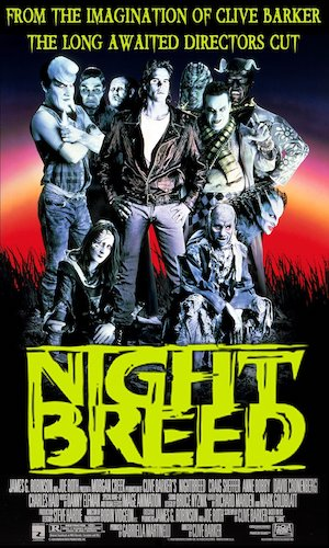 Nightbreed - Dir. Clive Barker   imdb synopsis: A troubled young man is drawn to a mythical place called Midian where a variety of friendly monsters are hiding from humanity. Meanwhile, a sadistic serial killer is looking for a patsy.