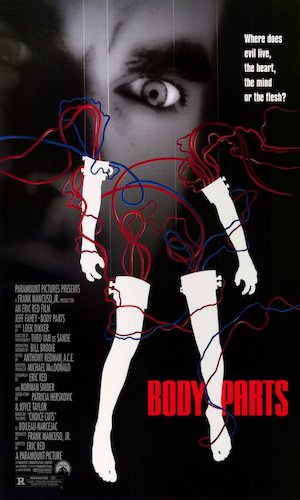 Body Parts - Dir. Eric Red   imdb synopsis: After losing his arm in a car accident, a criminal psychologist has it replaced with a limb that belonged to a serial killer.