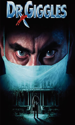Dr. Giggles - Dir. Many Coto   imdb synopsis: A madman who believes he's a doctor comes to the town where his crazy father was killed, and soon begins murdering people and becoming infatuated with a teenage girl who has a heart condition.