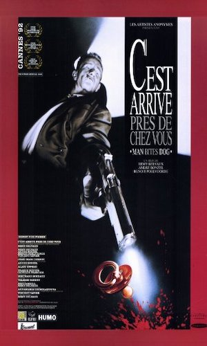 Man Bites Dog - Dir. Rémy Belvaux, André Bonzel, Benoît Poelvoorde   imdb synopsis: A film crew follows a ruthless thief and heartless killer as he goes about his daily routine. But complications set in when the film crew lose their objectivity and begin lending a hand.