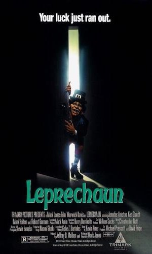 Leprechaun - Dir. Mark Jones   imdb synopsis: An evil, sadistic Leprechaun goes on a killing rampage in search of his beloved pot of gold.