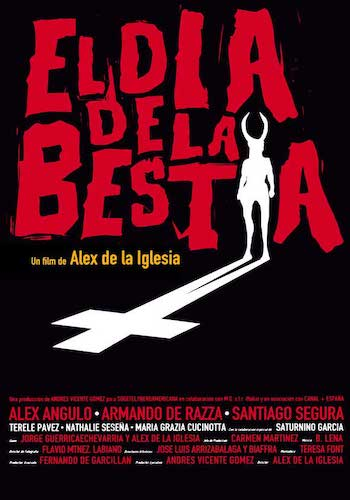 Day of the Beast - Dir. Alex de la Iglesia   imdb synopsis: A Catholic priest teams up with a Black Metal aficionado and an Italian connoisseur of the occult to avert the birth of the beast, and with it, the end of the world.