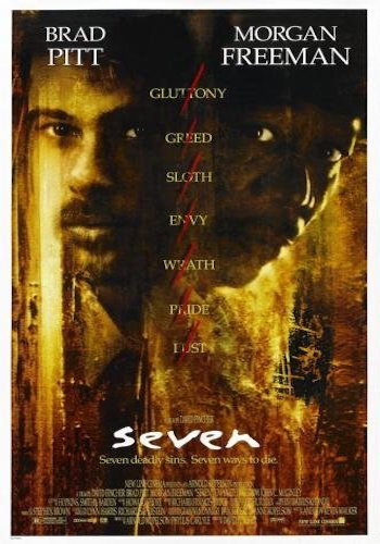 Se7en - Dir. David Fincher   imdb synopsis: Two detectives, a rookie and a veteran, hunt a serial killer who uses the seven deadly sins as his motives.