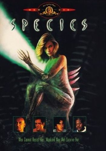 Species - Dir. Roger Donaldson   imdb synopsis: A group of scientists try to track down and trap a killer alien seductress before she successfully mates with a human.