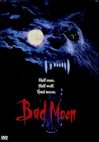 Bad Moon - Dir. Eric Red   imdb synopsis: One man's struggle to contain the curse he hides within... and his last-ditch attempt to free himself with the love of family. But when it looks as if he is losing his battle, and endangering all he holds most dear, the family dog, Thor, is the last hope for his family's survival... and the end to his Werewolf curse.