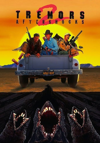 Tremors II: Aftershocks - Dir. S S Wilson   imdb synopsis: Earl Bassett, now a washed-up ex-celebrity, is hired by a Mexican oil company to eradicate a Graboid epidemic that's killing more people each day. However, the humans aren't the only one with a new battle plan.