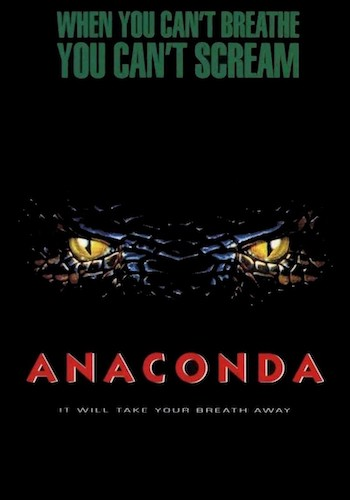 "Anaconda - Dir. Luis Llosa   imdb synopsis: A ""National Geographic"" film crew is taken hostage by an insane hunter, who forces them along on his quest to capture the world's largest - and deadliest - snake."