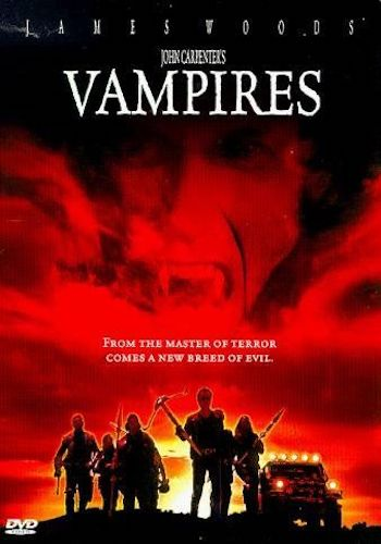 Vampires - Dir. John Carpenter   imdb synopsis: Recovering from an ambush that killed his entire team, a vengeful vampire slayer must retrieve an ancient Catholic relic that, should it be acquired by vampires, will allow them to walk in sunlight.