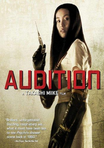 Audition - Dir. Takashi Miike   imdb synopsis: A widower takes an offer to screen girls at a special audition, arranged for him by a friend to find him a new wife. The one he fancies is not who she appears to be after all.