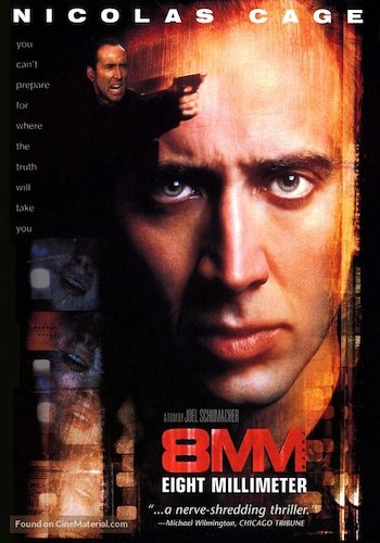"8mm   - Dir. Joel Schumacher   imdb synopsis: A private investigator is hired to discover if a ""snuff film"" is authentic or not."