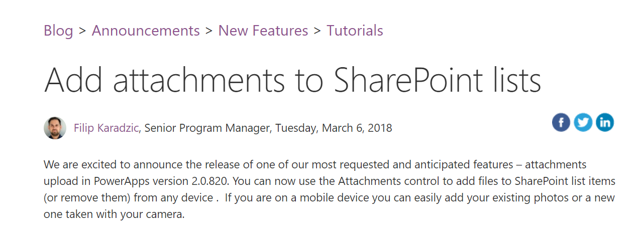 PowerApps: Add Attachments to SharePoint Lists - This highly requested feature and is now available in PowerApps.