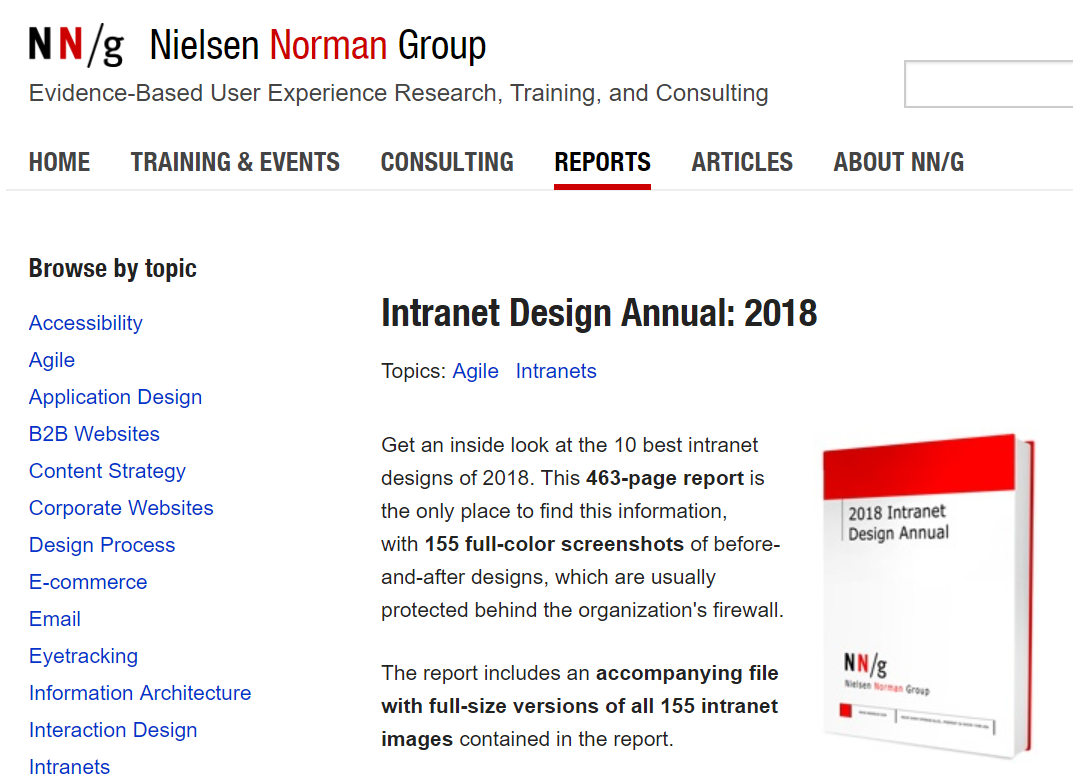 2018 Edition: Nielsen Norman Group 10 Best Intranets - These guys definitely know their portals. If you've got one, had one or need one, give this a read.