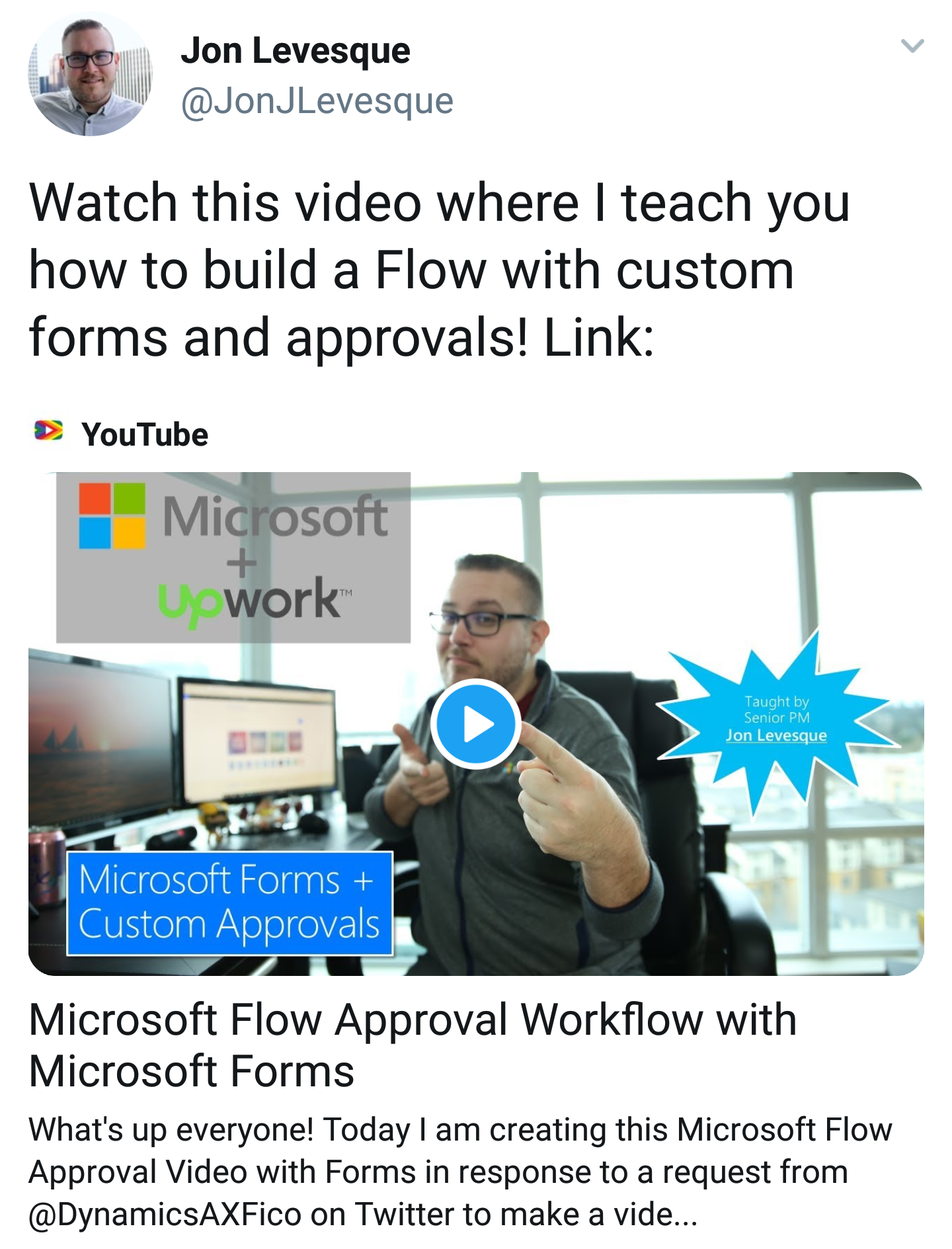 Video: Build a Flow with Custom Forms and Approvals - Straight up from John L. (Microsoft)