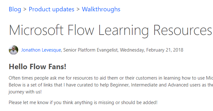 Microsoft Flow Learning Resources - Jon Levesque's curated list of MS Flow learning resources.