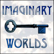 IMAGINARY WORLDS IS A BI-WEEKLY PODCAST ABOUT SCI-FI AND OTHER FANTASY GENRES -- HOW WE CREATE THEM AND WHY WE SUSPEND OUR DISBELIEF