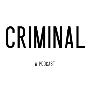 Criminal is a podcast about crime. Stories of people who've done wrong, been wronged, or gotten caught somewhere in the middle.