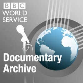 The best of BBC World Service documentaries and other factual programmes