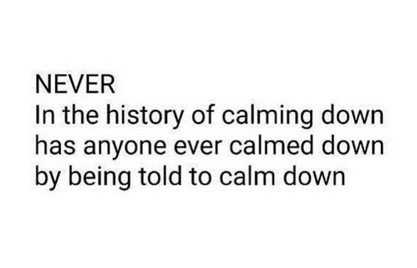 Calm down.jpg