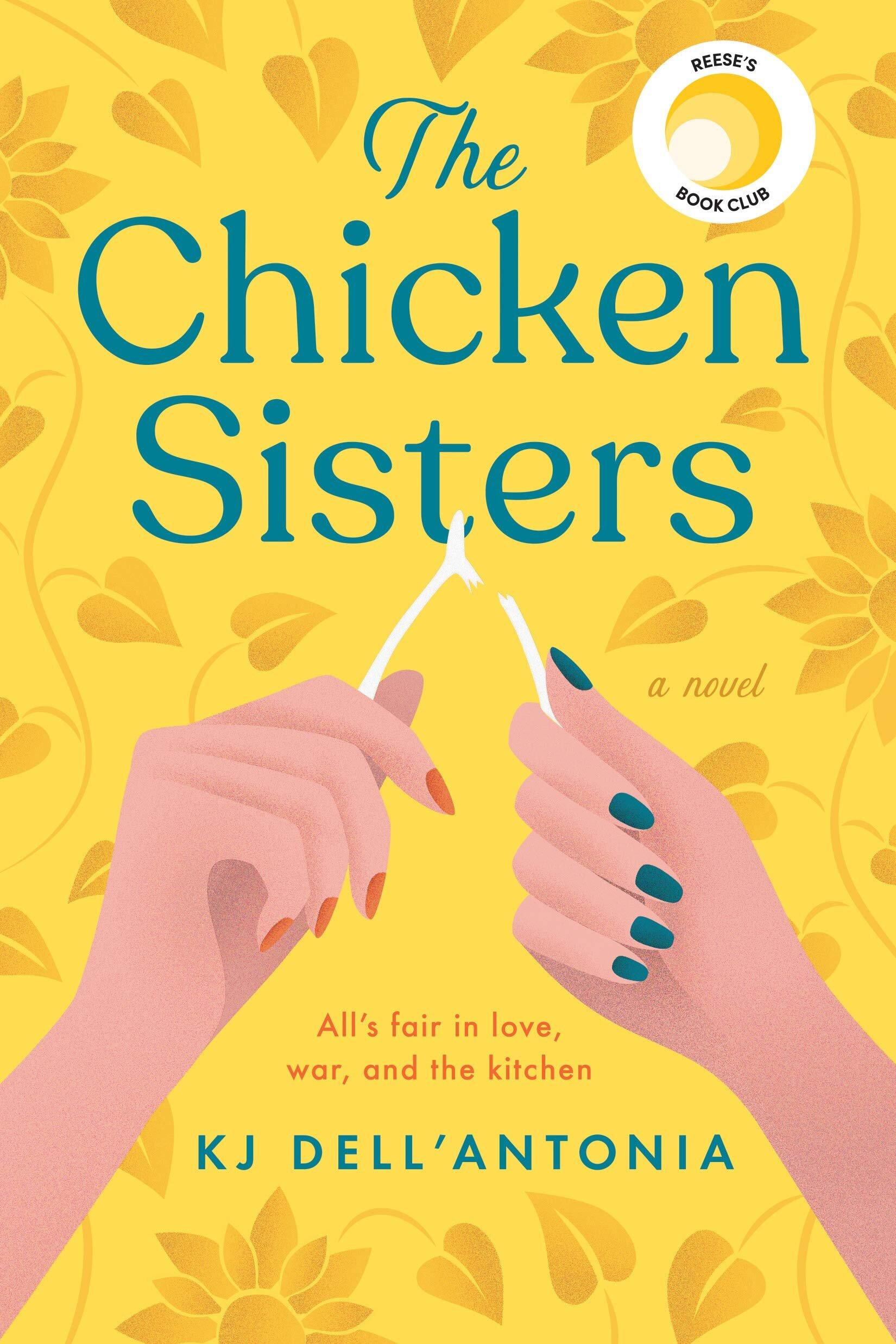 The Chicken Sisters by KJ Dell'Antonia — Southampton Books   Sag ...