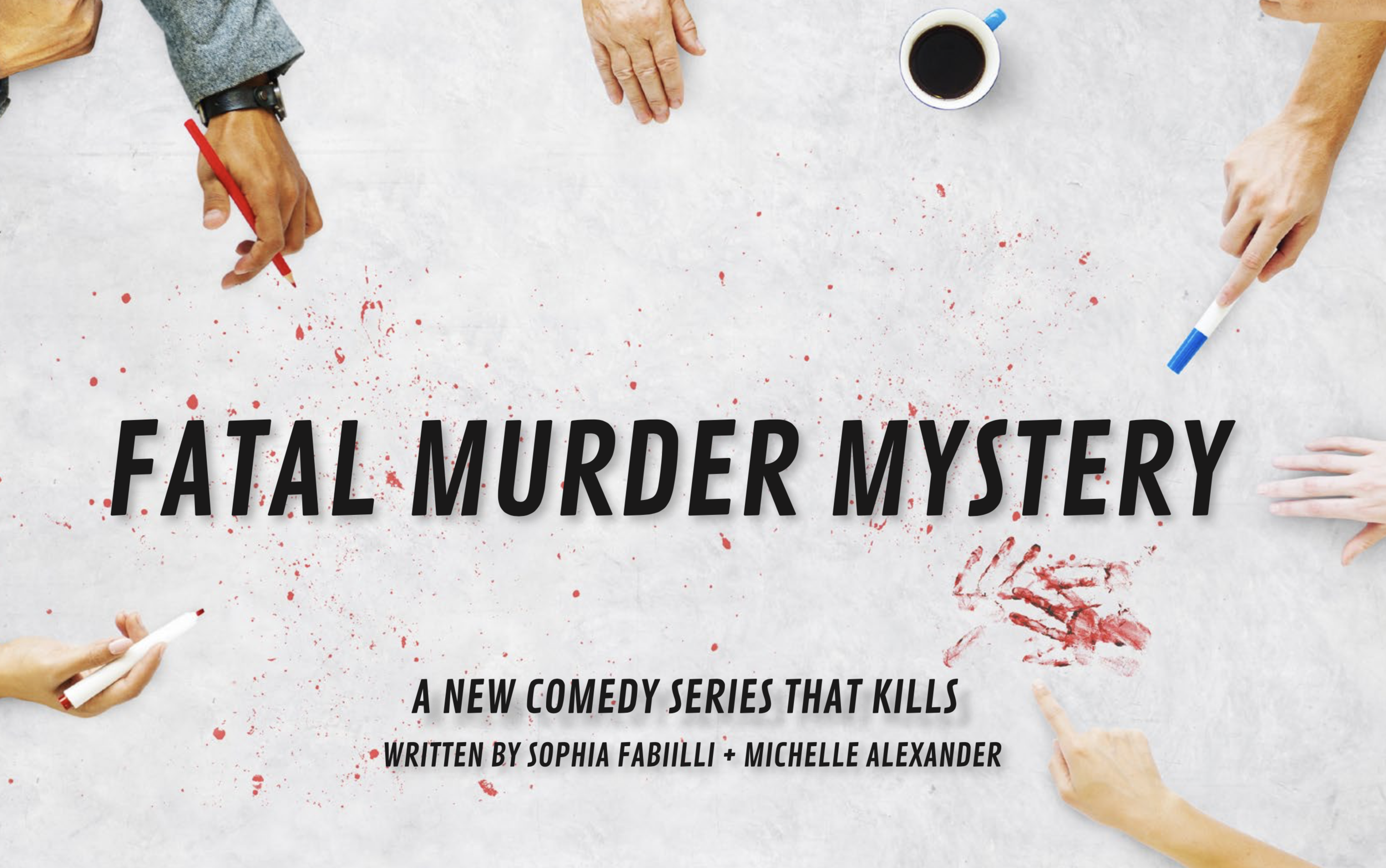 Fatal Murder - A Comedy Series by Michelle Alexander and Sophia Fabiilli, developed in collaboration with Shaftesbury Entertainment*Just for Laughs Festival - International Pitch Competition Finalist, 2017*Banff World Media Festival - AMP Competition Winner, 2016When people start dying for real at a murder mystery party organized by a neurotic young woman, a tenacious stranger arrives out of the blue to help her crack the case. Kills, thrills, and a bloody three-hole-punch - welcome to the weirdest office party of all time.
