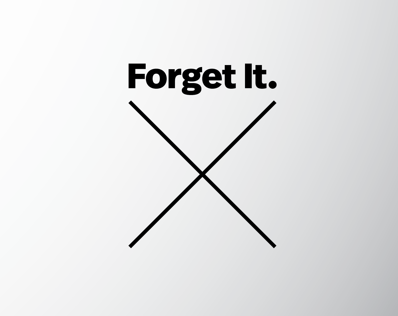 forget-it.png