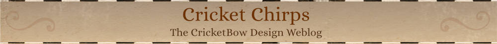 Cricket Chirps: CricketBow Design Blog