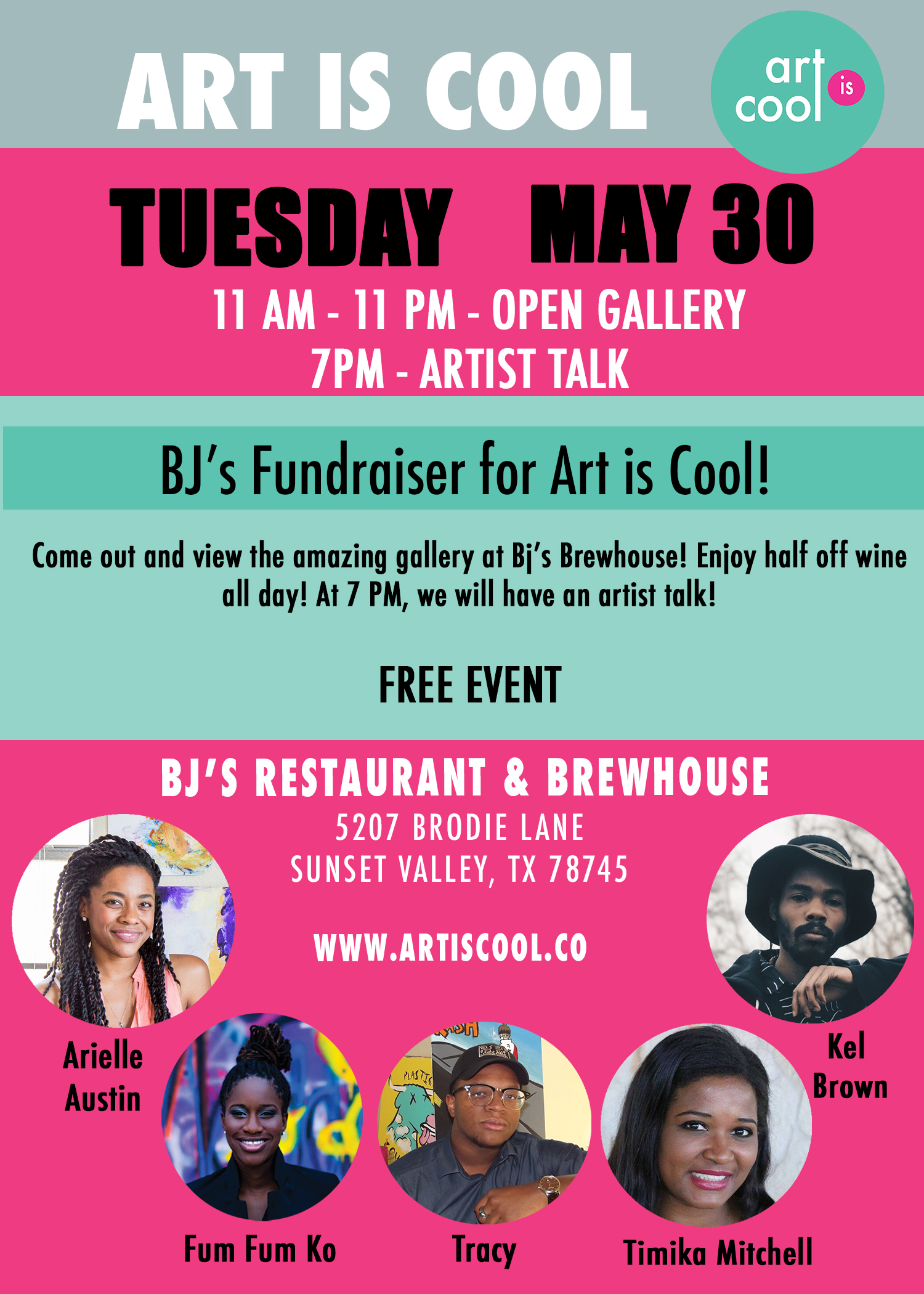 Art is Cool and BJ's Brewhouse: May 30th 11 AM - 11 PM (Open Gallery). At 7 PM we will have an artist talk.