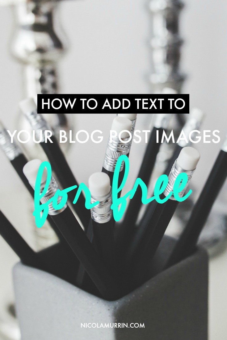 How To Add Text To Your Blog Post Images Pin