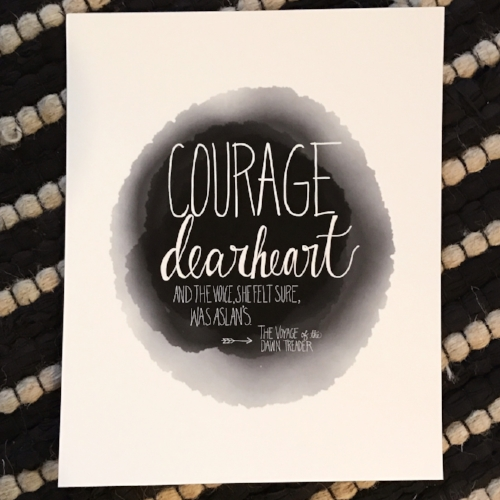 courage, dear heart print