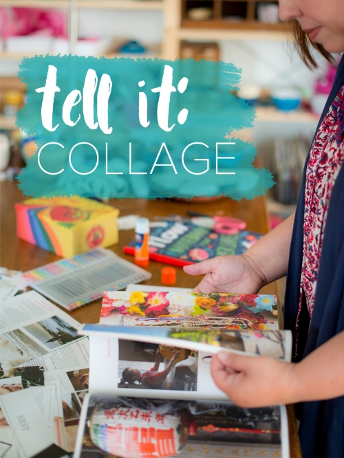 tell it. collage