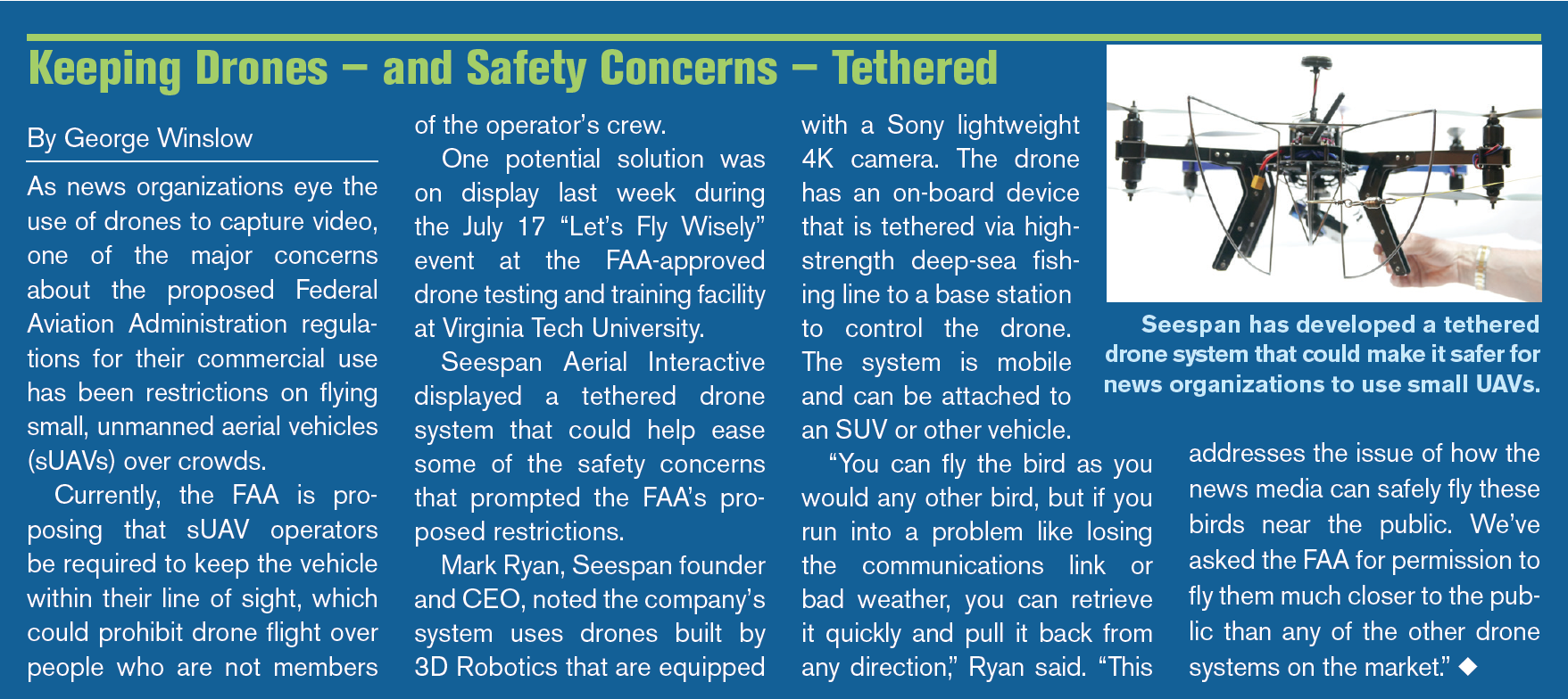 """- Broadcast & Cable Article. """"Keeping Drones — And Safety Concerns — Tethered."""""""
