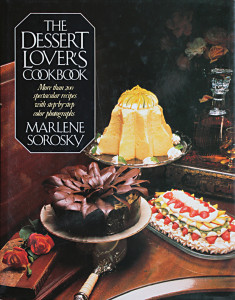 The Dessert Lover's Cookbook by Marlene Sorosky Gray