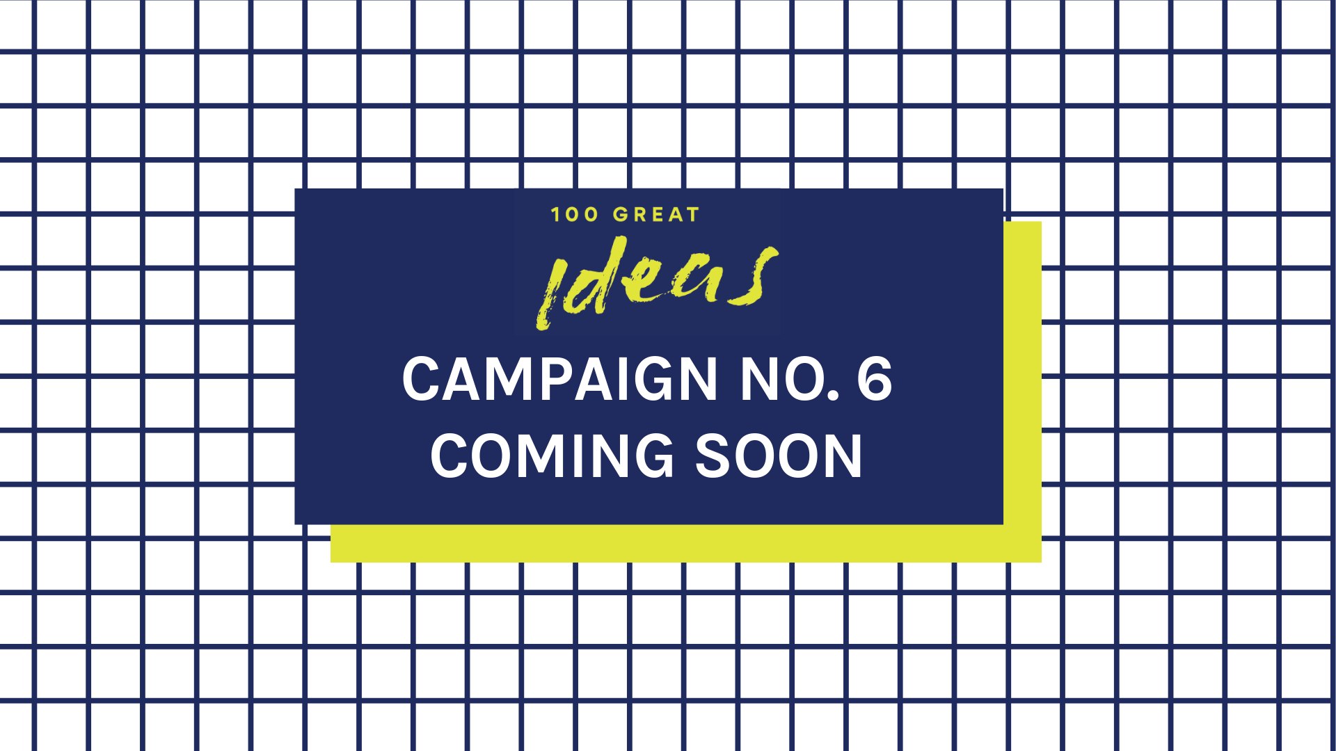 Radical Partners 100 Great Ideas Campaign 6 Coming Soon