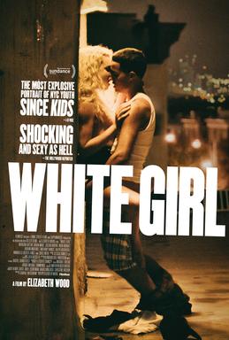 White Girl Movie