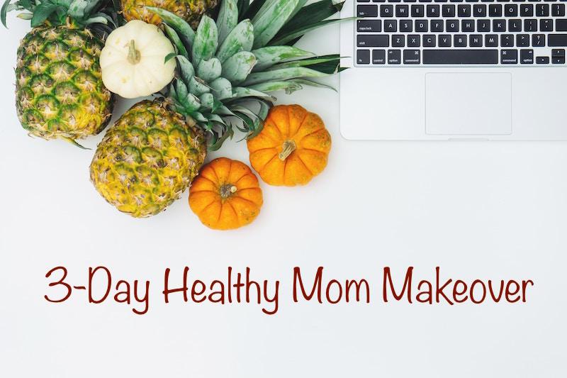 healthy mom makeover.jpg