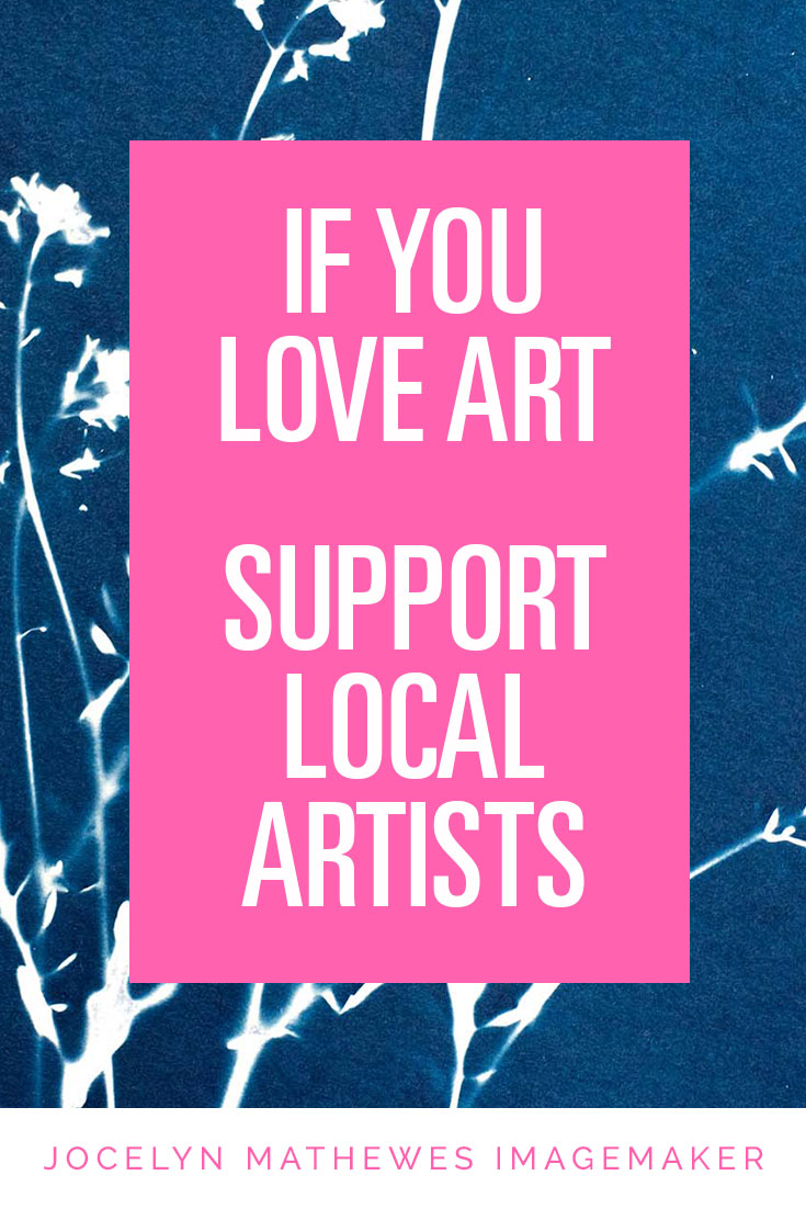 if-you-love-art-support-local-artists