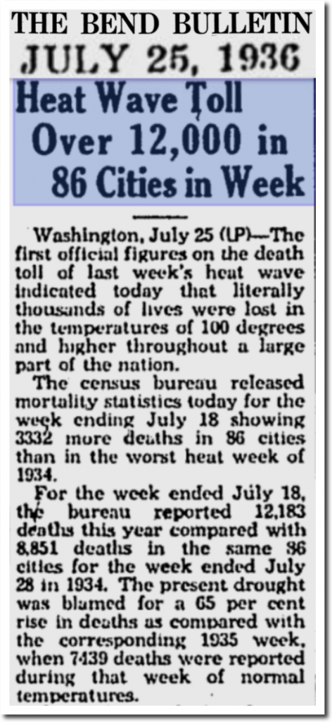 An amazing loss of life due to the widespread and destructive heat wave in July 1936 (Courtesy  The Bend Bulletin  newspaper (Oregon); Steve Goddard (Twitter),  realclimatescience.com )