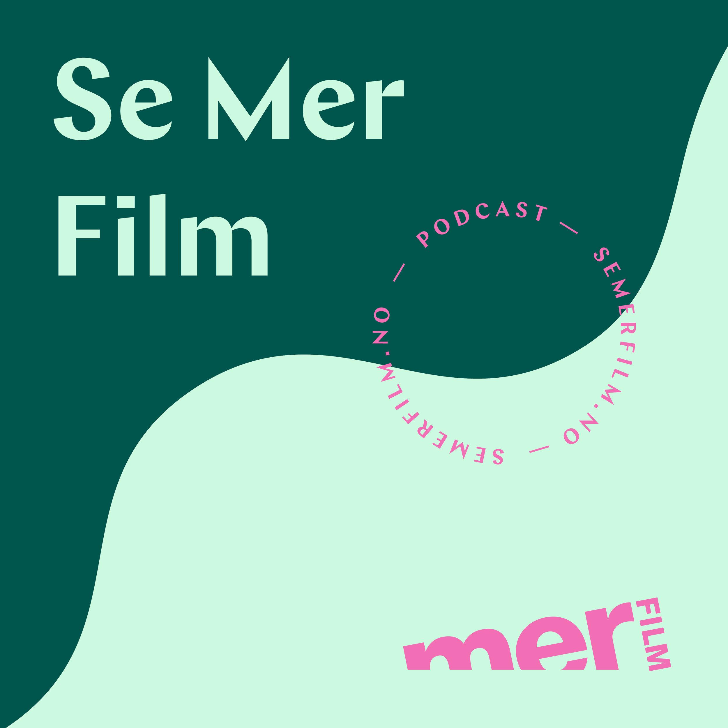 Se_Mer_film_podcast.jpg