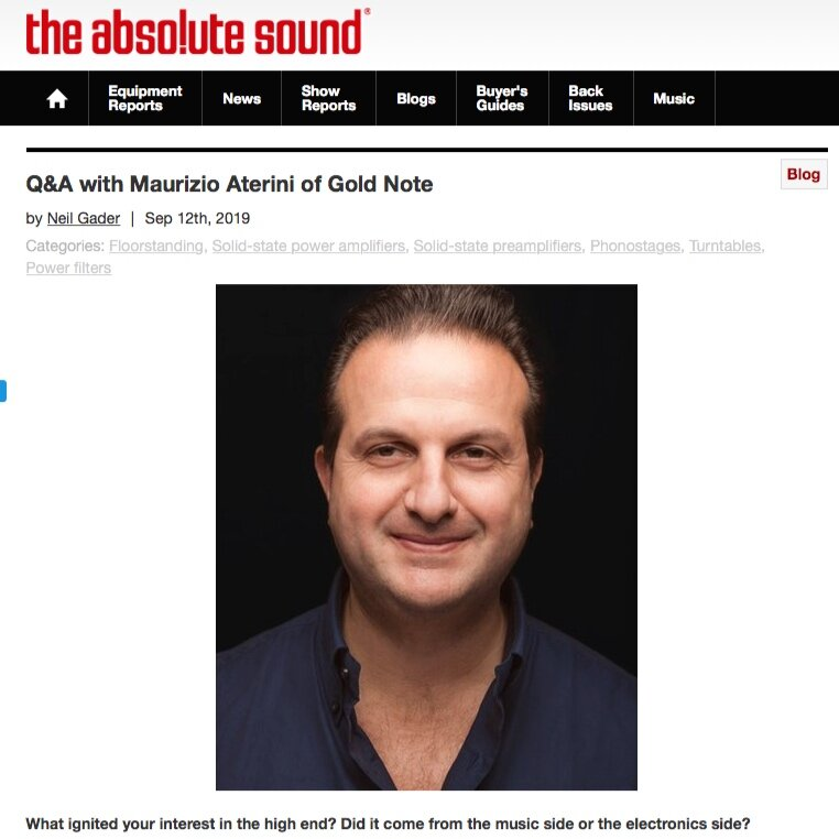 INTERVIEW WITH GOLD NOTE FOUNDER MAURIZIO ATERINI AND NEIL GADER FROM THE ABSOLUTE SOUND - Click here to read the full Q&A