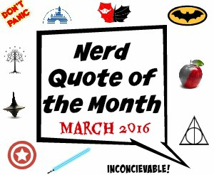 March 2016 Nerd Quote of the Month