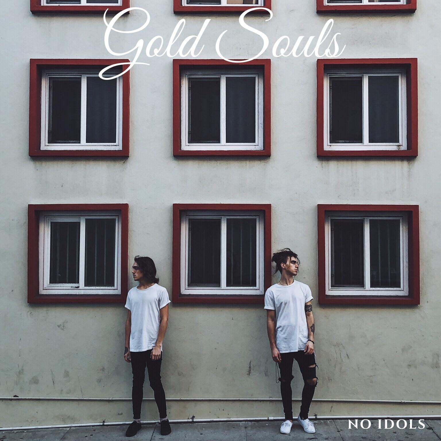 No Idols - Gold Souls Debut EP