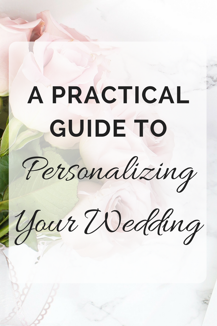 Practical Guide to Personalizing Your Wedding | Seattle Wedding Planner | Wedding Wise
