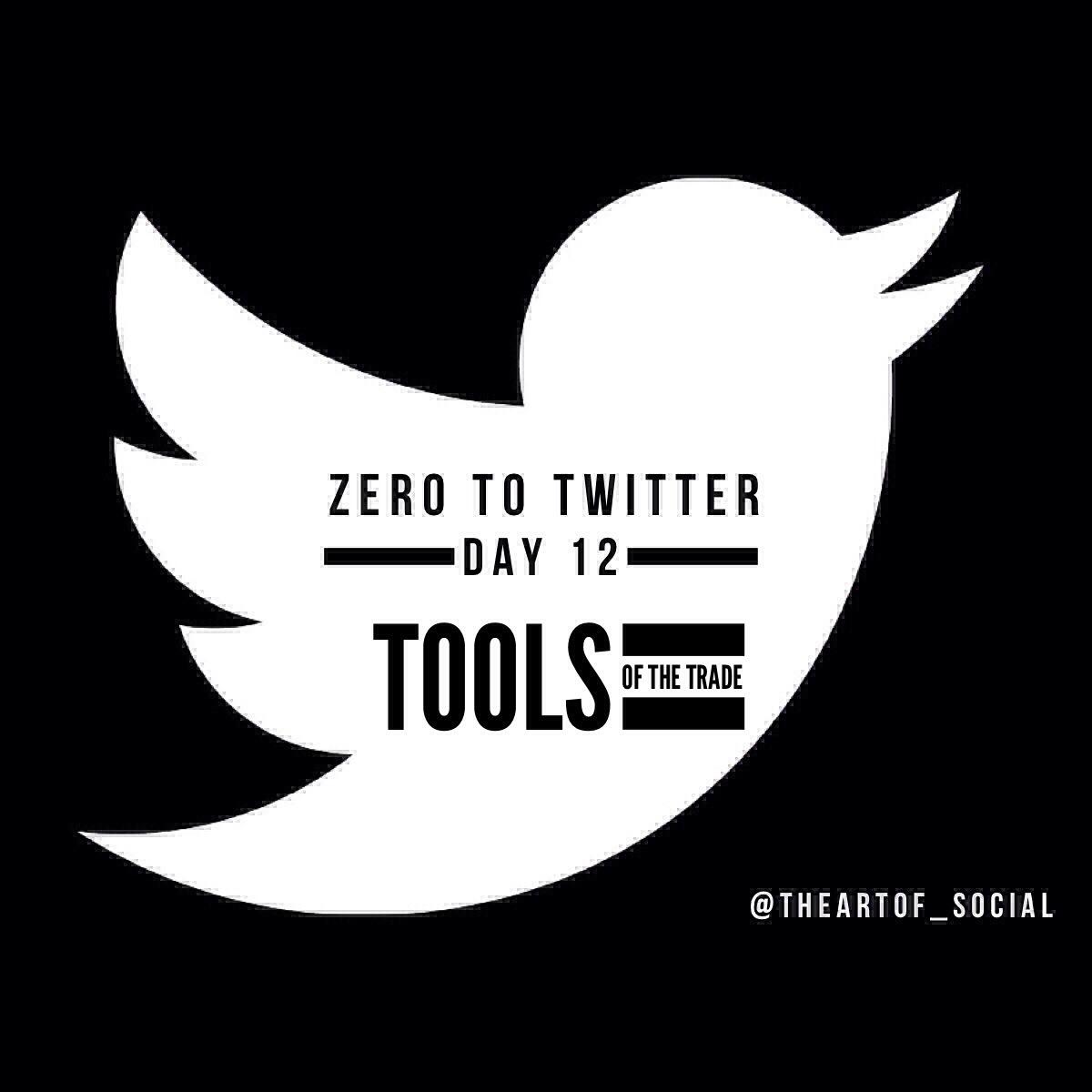 ZeroToTwitterDay12_Tools.jpg