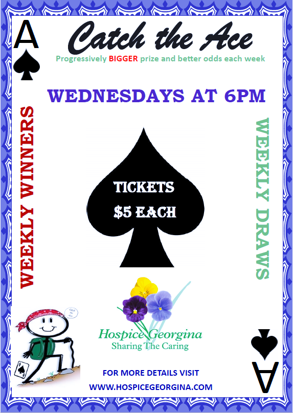 Our Jackpot this week is est. $7700.00!Ticket Sale Locations: - Mon-Thurs 8:30 - 4:30 pm at Hospice GeorginaTuesdays 8-10 am at Black River CoffeeWednesdays 1pm-4pm at Sutton Sobey'sTuesdays and Thursdays at the Civic Centre soccer fields 7-9 pmFridays 5-8 pm at Keswick Canadian TireSundays at The Link 9-2