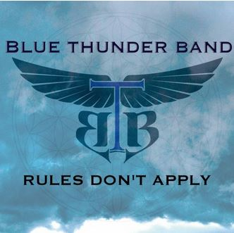 Rules Don't Apply by Blue Thunder Band