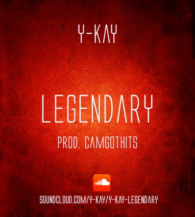 Legendary by Y Kay