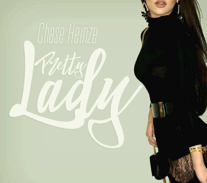 Pretty Lady by Chase Heinze Cover Art