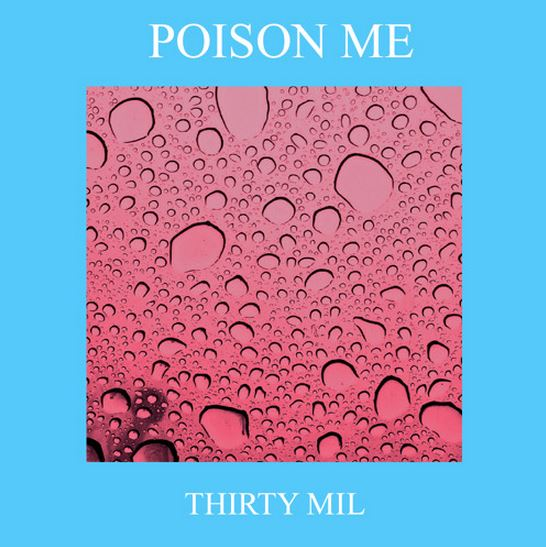 Poison Me by ThirtyMil