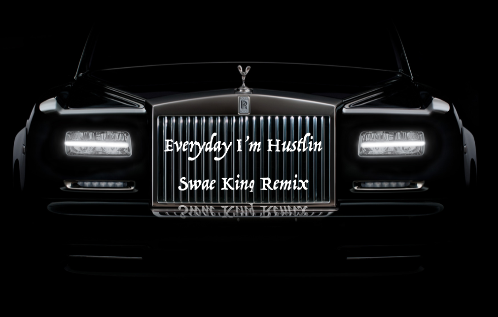 Hustlin Remix by Swae King